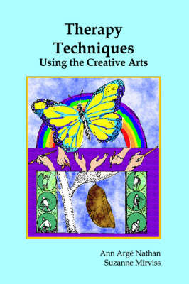 Therapy Techniques Using the Creative Arts (Paperback)