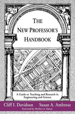 The New Professor's Handbook: A Guide to Teaching and Research in Engineering and Science - JB - Anker (Paperback)