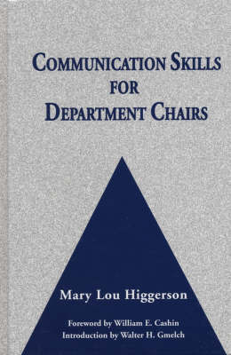 Communication Skills for Department Chairs - Jossey-Bass Resources for Department Chairs (Hardback)