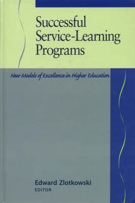 Successful Service-Learning Programs: New Models of Excellence in Higher Education - JB - Anker (Hardback)