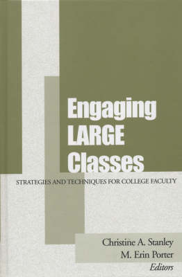 Engaging Large Classes: Strategies and Techniques for College - JB - Anker (Hardback)