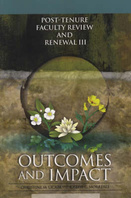 Post-Tenure Faculty Review and Renewal III: Outcomes and Impact - JB - Anker (Paperback)