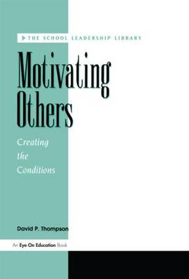 Motivating Others (Paperback)