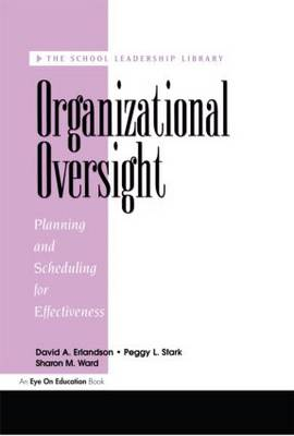 Organizational Oversight: Planning and Scheduling for Effectiveness (Paperback)