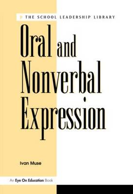 Oral and Nonverbal Expression (Paperback)