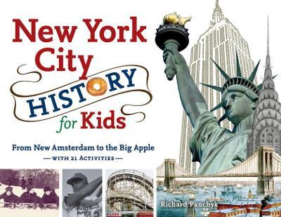 New York City History for Kids (Paperback)