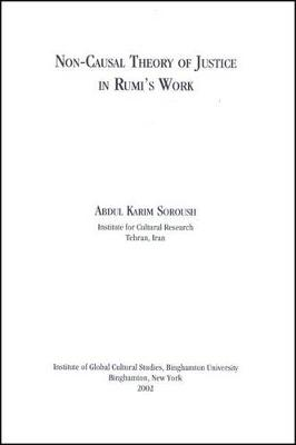 Non-Causal Theory of Justice in Rumi's Work (Paperback)