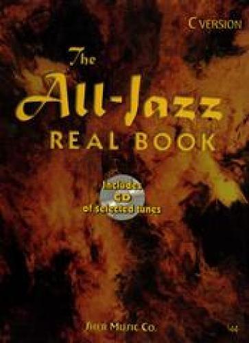 The All Jazz Real: Book C - The All Jazz Real Books