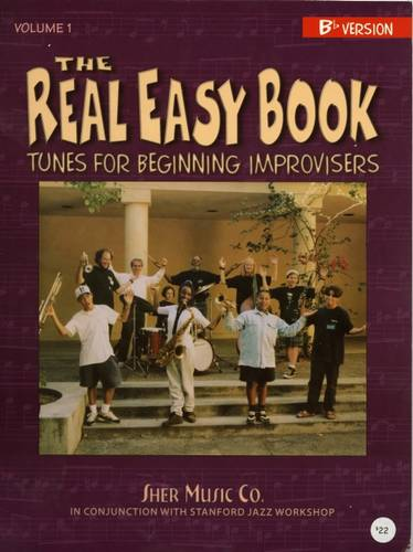 The Real Easy Book : Tunes for Beginning Improvisers: Part 1-Bb - The Real Easy Books (Spiral bound)
