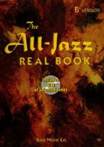 The All Jazz Real Book (Bb Version)