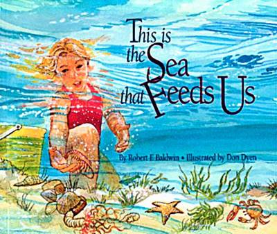 This is the Sea That Feeds Us (Paperback)
