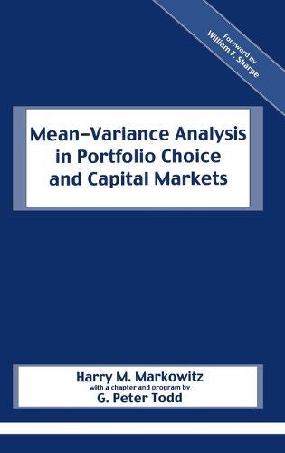 Mean-Variance Analysis in Portfolio Choice and Capital Markets - Frank J. Fabozzi Series (Hardback)