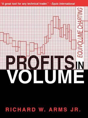 Profits in Volume: Equivolume Charting (Paperback)