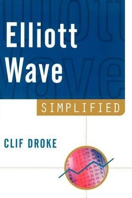 Elliott Wave Simplified (Paperback)
