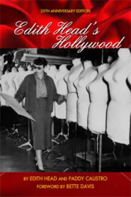 Edith Head's Hollywood: Twenty-fifth Anniversary Edition, The (Paperback)
