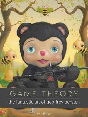 Game Theory: The Fantastic Art of Geoffrey Gersten (Paperback)
