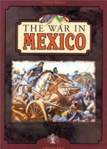 The War in Mexico (Hardback)