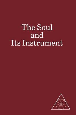 The Soul and Its Instrument (Paperback)