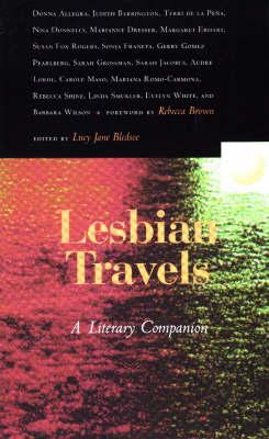 Lesbian Travels: A Literary Companion (Paperback)