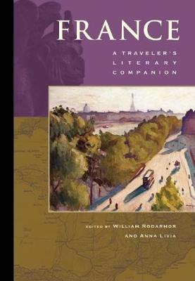 France: A Traveler's Literary Companion: A Traveler's Literary Companion - Traveler's Literary Companion (Paperback)