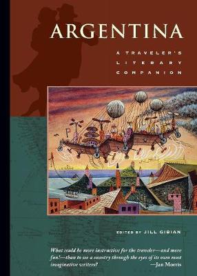 Argentina: A Traveler's Literary Companion: A Traveller's Literary Companion (Paperback)