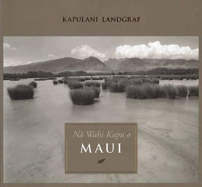 N? Wahi Kapu o Maui (Paperback)