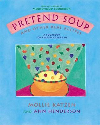 Pretend Soup And Real Recipes (Hardback)