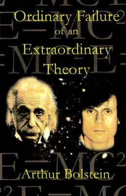 An Ordinary Failure of an Extraordinary Theory (Paperback)