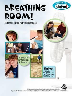 Breathing Room! Indoor Pollution Activity Handbook (Paperback)
