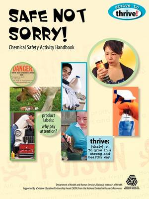 Safe Not Sorry! Chemical Safety Activity Handbook (Paperback)