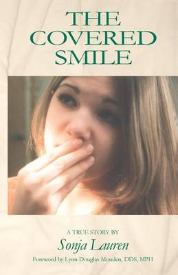 The Covered Smile (Paperback)