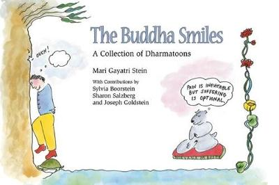 The Buddha Smiles: A Collection of Dharma Toons (Paperback)