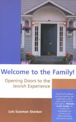 Welcome to the Family: Opening the Doors to the Jewish Experience (Paperback)
