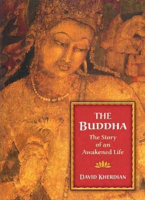 The Buddha: The Story of an Awakened Life (Paperback)