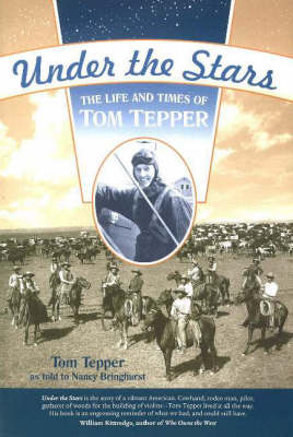 Under the Stars: The Life and Times of Tom Tepper (Paperback)