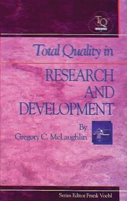 Total Quality in Research and Development (Hardback)