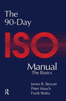 The 90-Day ISO 9000 Manual (Paperback)