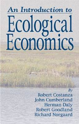 An Introduction to Ecological Economics (Hardback)
