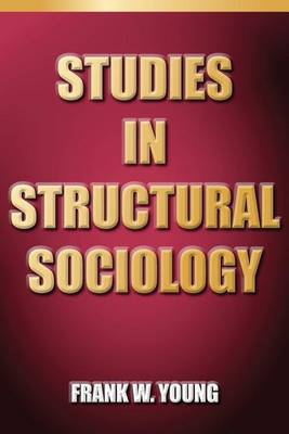 Studies in Structural Sociology (Paperback)