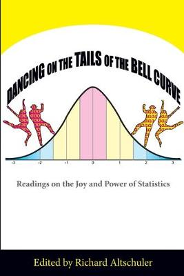 Dancing on the Tails of the Bell Curve (Paperback)