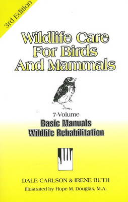 Wildlife Care for Birds and Mammals (Paperback)