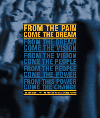 From The Pain Come The Dream (Hardback)