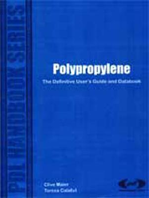 Polypropylene: The Definitive Users Guide (Hardback)