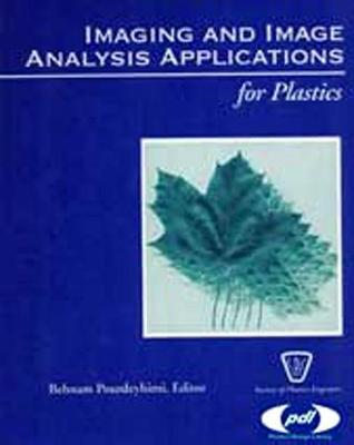 Imaging and Image Analysis Applications for Plastics - Plastics Design Library (Hardback)