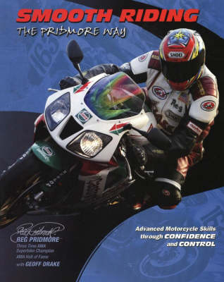 Smooth Riding: The Pridmore Way (Paperback)