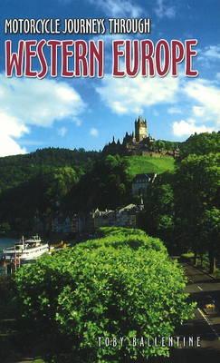 Motorcycle Journeys Through Western Europe (Paperback)