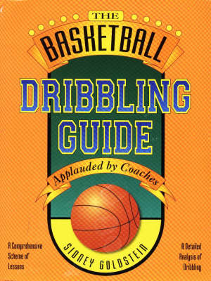 The Basketball Dribbling Guide - Nitty-Gritty Basketball S. (Paperback)