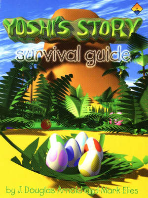 Yoshi's Story Survival Guide (Paperback)