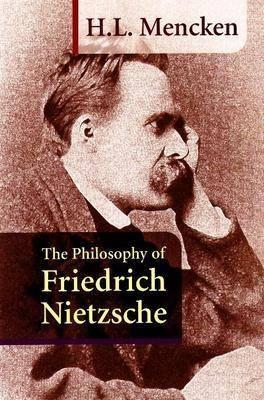 Philosophy of Friedrich Nietzsche (Paperback)