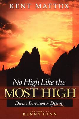 No High Like the Most High: Divine Direction for Destiny (Paperback)